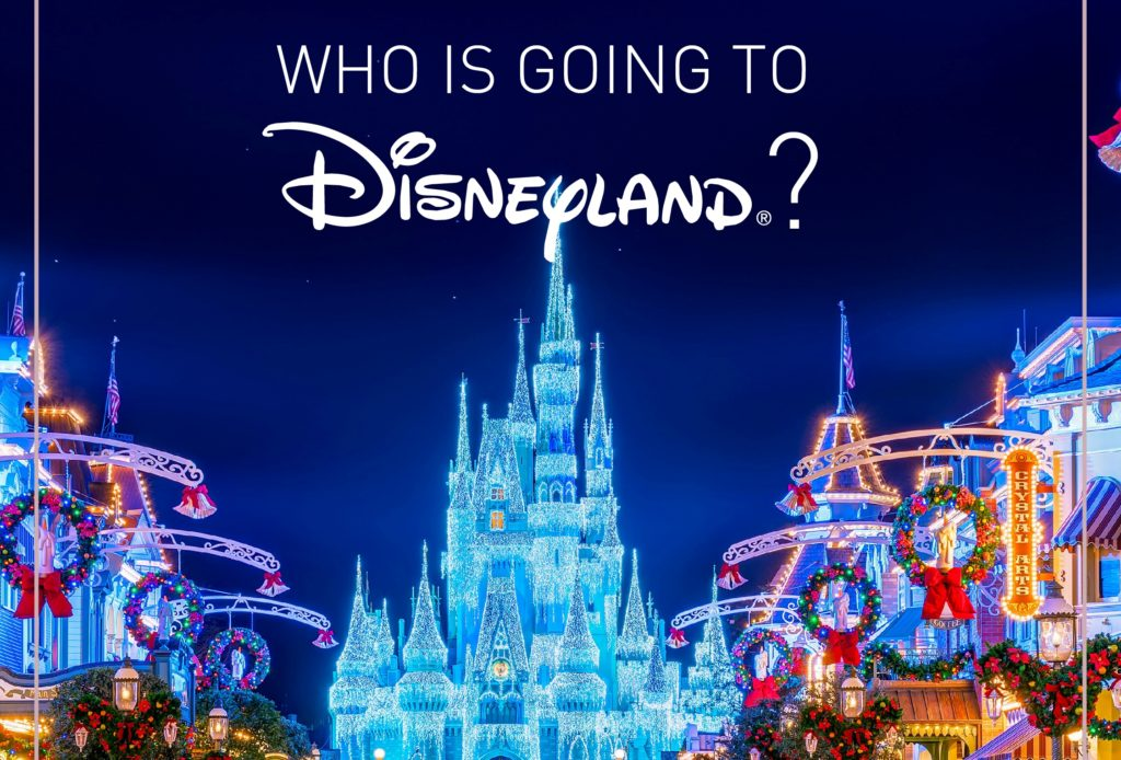 Who is going to Disneyland ?!